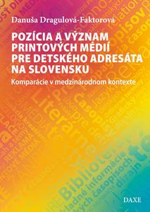 Obrázok Pozícia a význam printových médií pre detského adresáta na Slovensku
