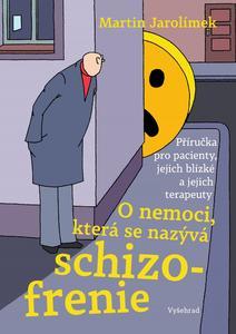 Obrázok O nemoci, která se nazývá schizofrenie