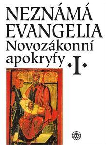 Obrázok Neznámá evangelia Novozákonní apokryfy I.