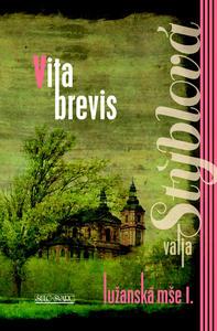 Obrázok Lužanská mše I. Vita brevis