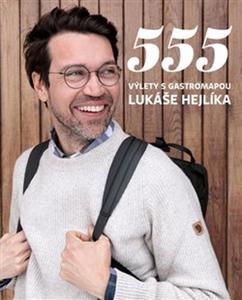 Obrázok 555 Výlety s Gastromapou Lukáše Hejlíka