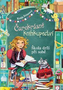 Obrázok Čarokrásné knihkupectví: Škola drží při sobě