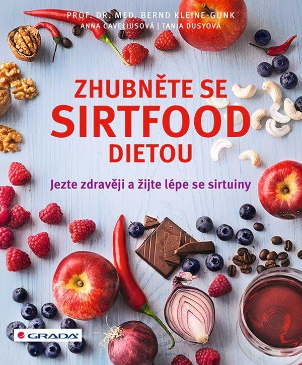Zhubněte se sirtfood dietou - Bernd Kleine-Gunk