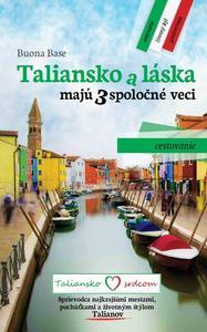 Obrázok Taliansko a láska majú 3 spoločné veci