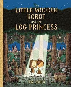 Obrázok The Little Wooden Robot and the Log Princess