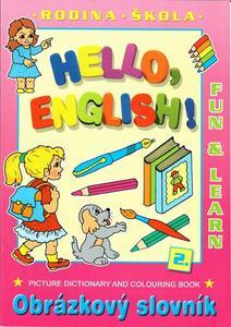 Hello, English! – Rodina, škola