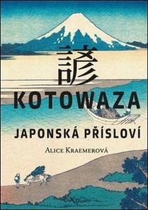 Obrázok Kotowaza Japonská přísloví