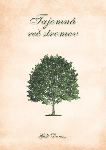 Tajomná reč stromov - Gill Daviesová