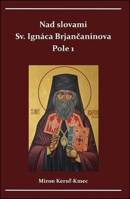 Obrázok Nad slovami sv. Ignáca Brjančaninova