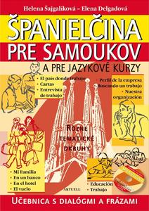 Obrázok Španielčina pre samoukov a pre jazykové kurzy + 1 CD