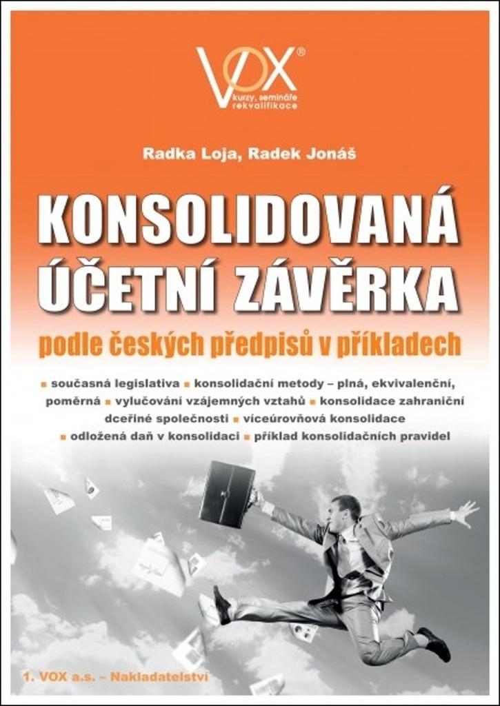 Konsolidovaná účetní závěrka - Radek Jonáš, Radka Loja