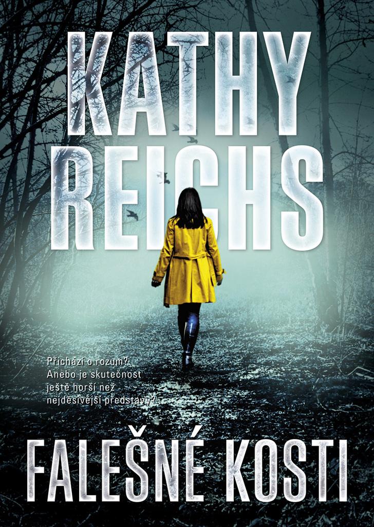 Falešné kosti - Kathy Reichs