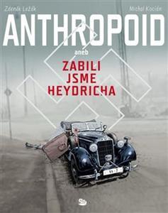 Obrázok Anthropoid aneb zabili jsme Heydricha