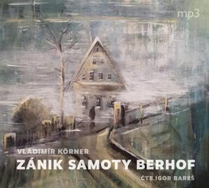 Obrázok Zánik samoty Berhof