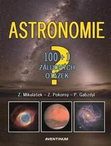 Astronomie - 100+1 záludných otázek