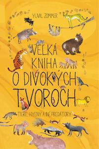 Obrázok Veľká kniha o divokých tvoroch