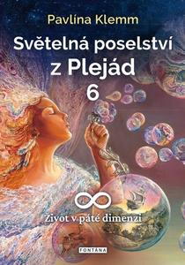 Obrázok Světelná poselství z Plejád 6