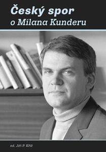 Obrázok Český spor o Milana Kunderu