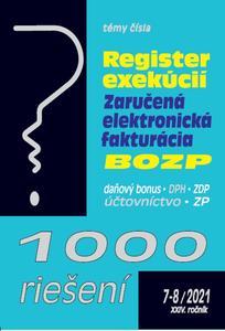 Obrázok 1000 riešení 7-8/2021– Register exekúcií, zaručená elektronická fakturácia, BOZP