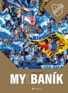 MY jsme BANÍK (100 let legendy)