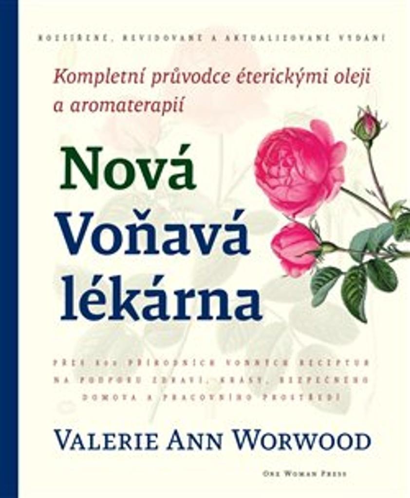 Nová Voňavá lékárna - Valerie Worwood