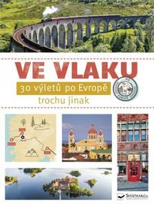 Obrázok Ve vlaku - 30 výletů po Evropě trochu jinak