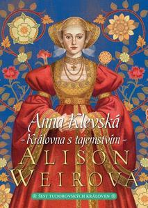 Obrázok Anna Klevská Královna s tajemstvím (2. díl)