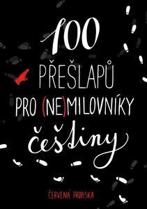 Obrázok 100 přešlapů pro (ne)milovníky češtiny