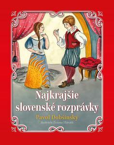 Obrázok Najkrajšie slovenské rozprávky Pavol Dobšinský