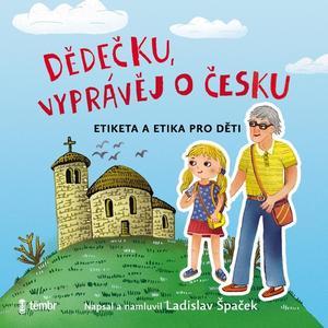 Obrázok Dědečku, vyprávěj o Česku