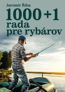 Obrázok 1000 + 1 rada pre rybárov