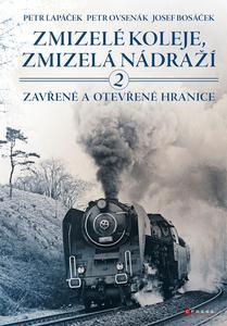 Obrázok Zmizelé koleje, zmizelá nádraží 2