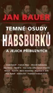 Obrázok Temné osudy Habsburků a jejich příbuzných