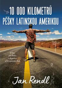 Obrázok 10 000 kilometrů pěšky Latinskou Amerikou