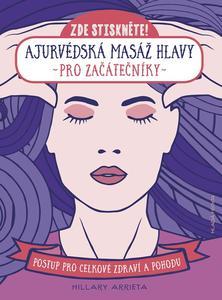Obrázok Ajurvédská masáž hlavy pro začátečníky