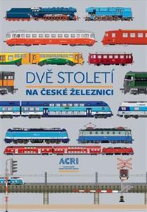 Obrázok Dvě století na české železnici