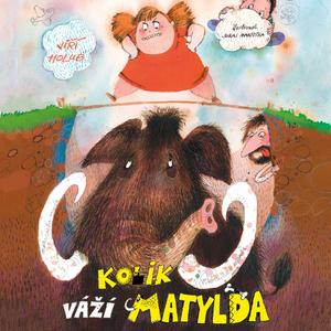 Obrázok Kolik váží Matylda?