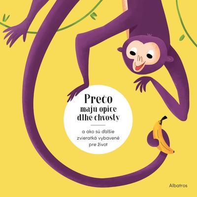 Obrázok Prečo majú opice dlhé chvosty?