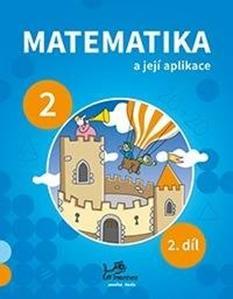 Obrázok Matematika a její aplikace pro 2. ročník 2. díl