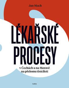 Obrázok Lékařské procesy v Čechách a na Moravě na přelomu tisíciletí