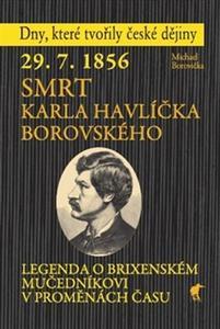 Obrázok 29.7.1856 Smrt Karla Havlíčka Borovského