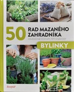 Obrázok 50 rad mazaného zahradníka Bylinky