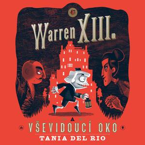 Obrázok Warren XIII. a Vševidoucí oko