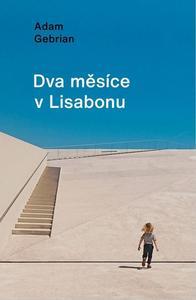 Obrázok Dva měsíce v Lisabonu