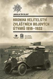 Obrázok Kronika velitelství zvláštních bojových útvarů 1918-1922